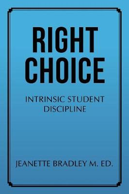 Right Choice - Jeanette Bradley M Ed