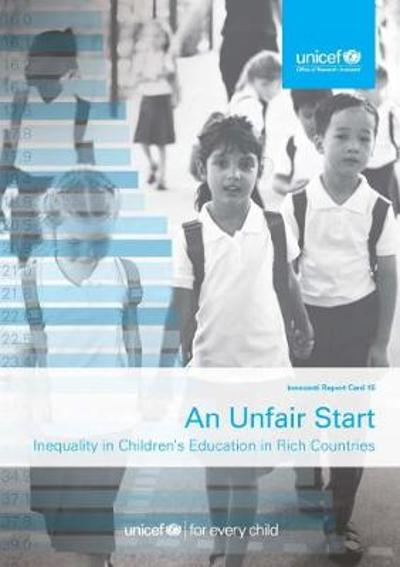 An unfair start - UNICEF: Innocenti Research Centre