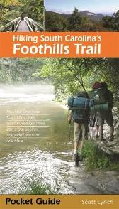 Hiking South Carolina's Foothills Trail - Scott Lynch