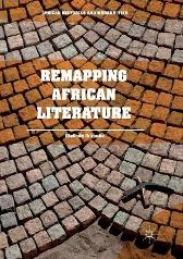 Remapping African Literature - Olabode Ibironke
