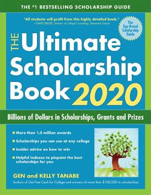 The Ultimate Scholarship Book 2020 - Gen Tanabe