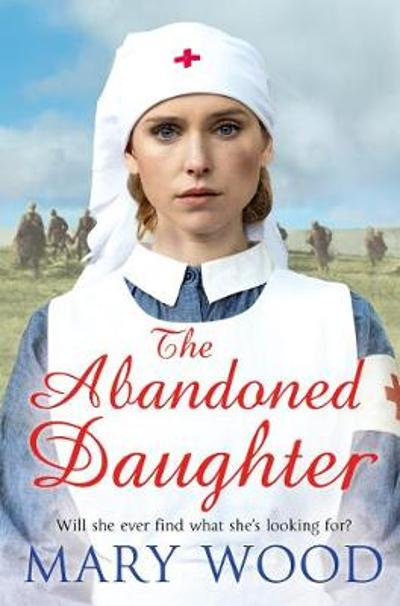 The Abandoned Daughter - Mary Wood