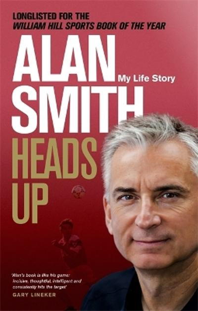 Heads Up - Alan Smith
