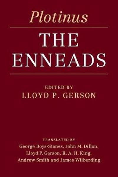 Plotinus: The Enneads - Lloyd P. Gerson