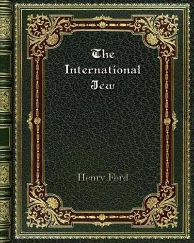 The International Jew - Mrs Henry Ford