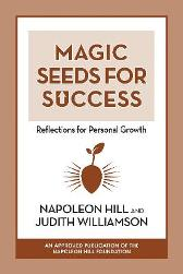 Magic Seeds for Success: Reflections for Personal Growth - Napoleon Hill Judith  Williamson