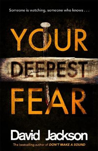 Your Deepest Fear - David Jackson