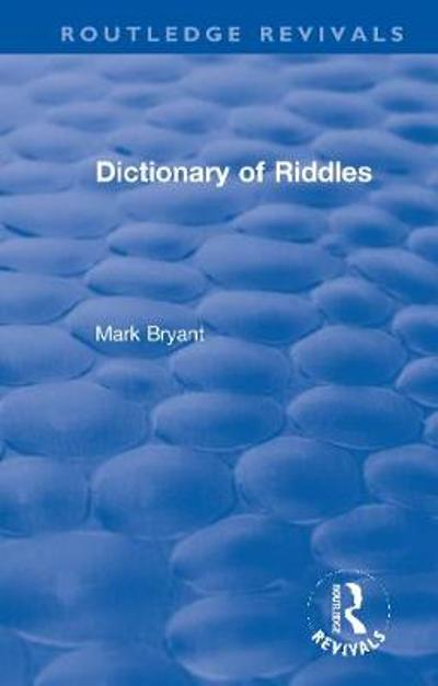 Dictionary of Riddles - Mark Bryant