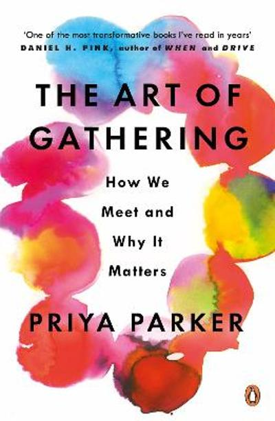 The Art of Gathering - Priya Parker