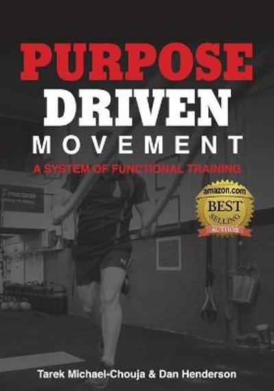 Purpose Driven Movement - Tarek Michael-Chouja