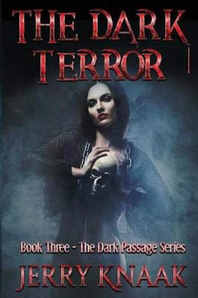 The Dark Terror - Jerry Knaak