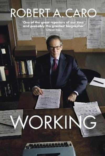 Working - Robert A Caro