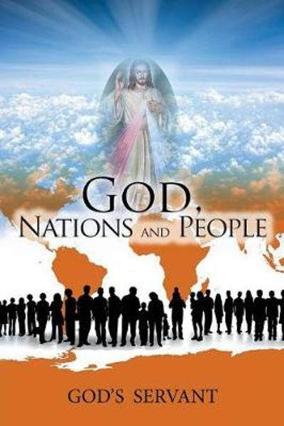 God, Nations and People - God's Servant
