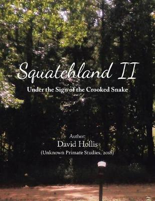 Squatchland II - David Hollis