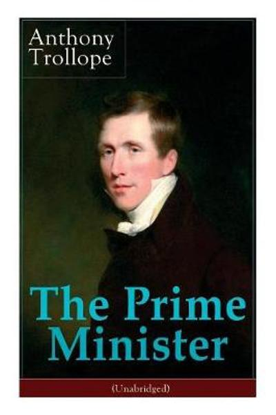 The Prime Minister (Unabridged) - Anthony Trollope