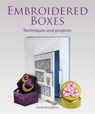 Embroidered Boxes - Emma Broughton