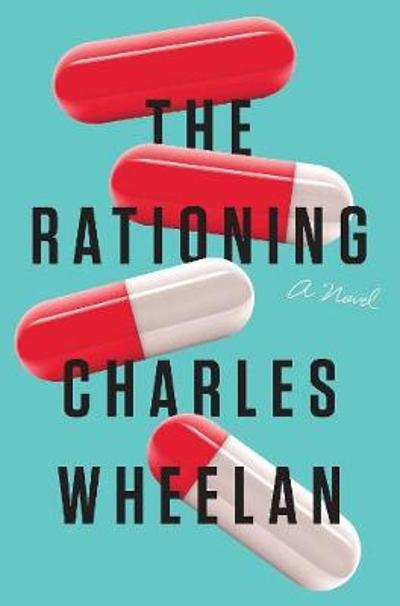 The Rationing - Charles Wheelan