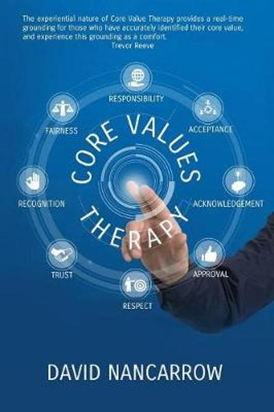 Core Value Therapy - David Andrew Nancarrow