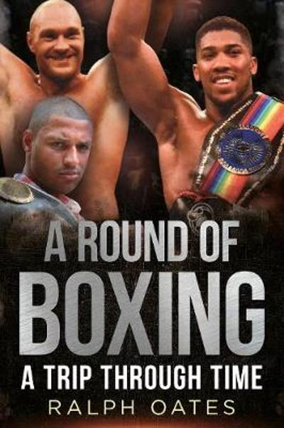 A Round of Boxing - Ralph Oates