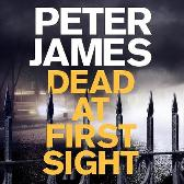 Dead at First Sight - Peter James Daniel Weyman