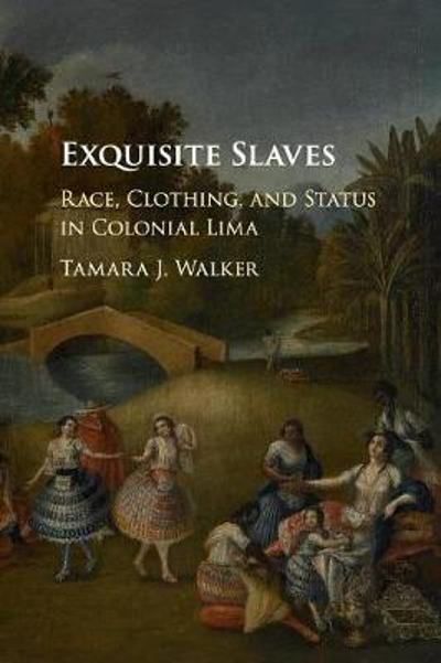 Exquisite Slaves - Tamara J. Walker