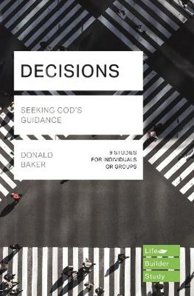 Decisions (Lifebuilder Study Guides) - Donald Baker