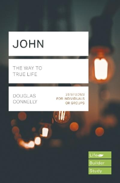 John (Lifebuilder Study Guides) - DOUGLAS CONNELLY