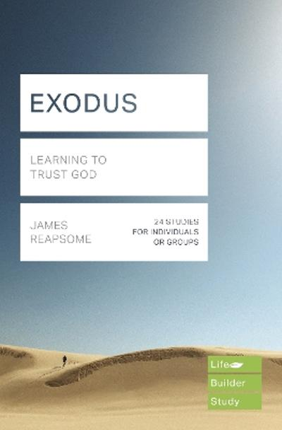 Exodus (Lifebuilder Study Guides) - James Reapsome