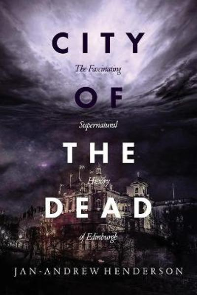City of the Dead - Jan Andrew Henderson