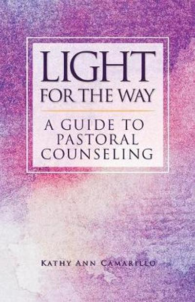 Light for the Way - Kathy Ann Camarillo