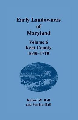 Early Landowners of Maryland - Jj Keller & Associates
