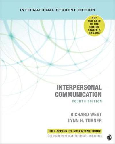 Interpersonal Communication - International Student Edition - Richard West