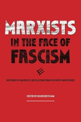 Marxists in the Face of Fascism - David Beetham