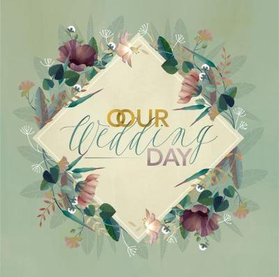 Our Wedding Day - Claudia Bordin