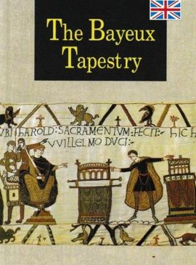 The Bayeux Tapestry - S Bertrand