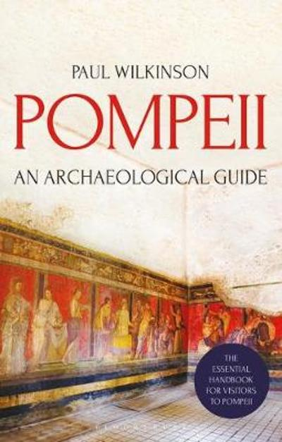 Pompeii - Paul Wilkinson