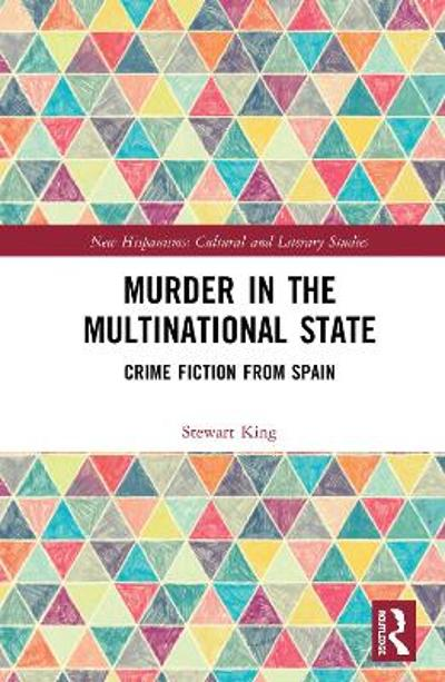 Murder in the Multinational State - Stewart King