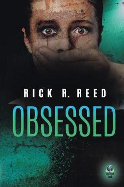 Obsessed - Rick R Reed