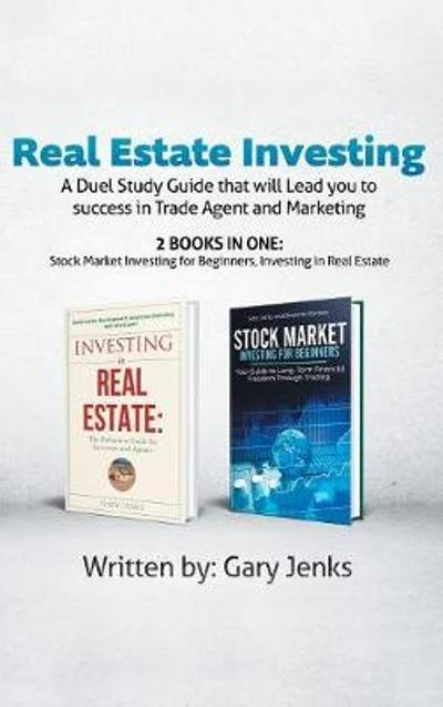 Real Estate Investing - Gary Jenks