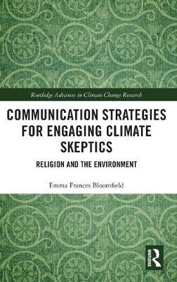 Communication Strategies for Engaging Climate Skeptics - Emma Frances Bloomfield