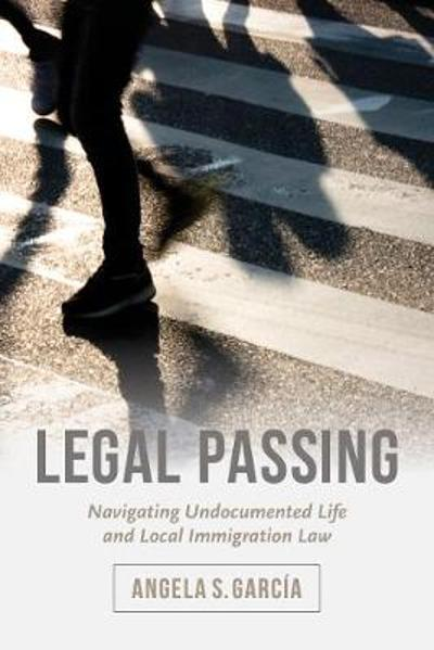 Legal Passing - Angela S. Garcia