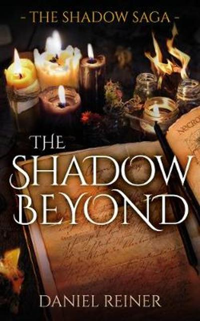 The Shadow Beyond - Daniel Reiner