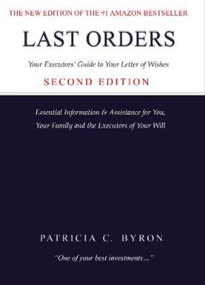 Last Orders Second Edition - Patricia C. Byron