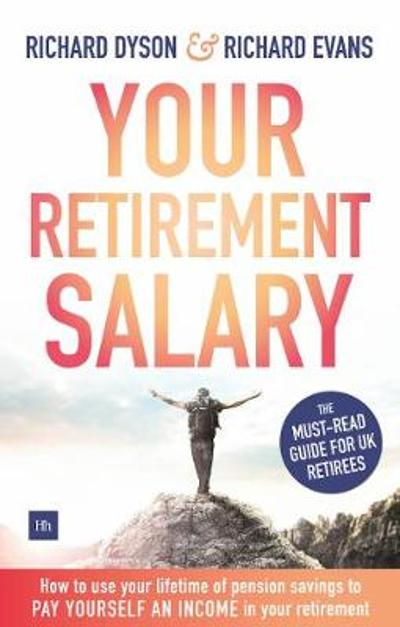 Your Retirement Salary - Richard Dyson