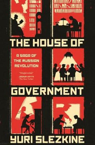The House of Government - Yuri Slezkine