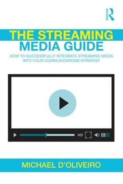 The Streaming Media Guide - Michael D'Oliveiro