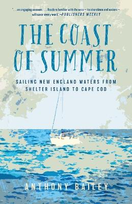 The Coast of Summer - Anthony Bailey
