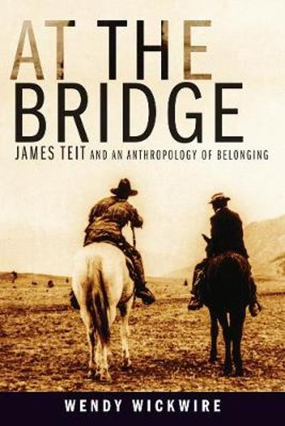 At the Bridge - Wendy Wickwire