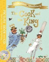 The Cook and the King - Julia Donaldson  David Roberts