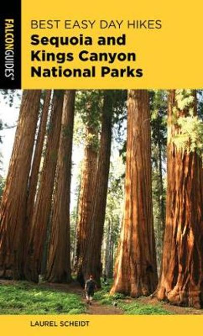 Best Easy Day Hikes Sequoia and Kings Canyon National Parks - Laurel Scheidt
